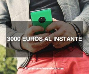 3000 euros al instante