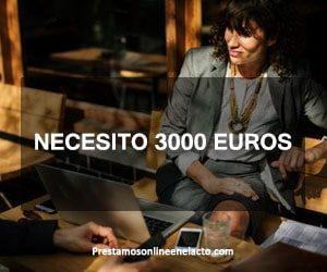 Necesito 3000 euros