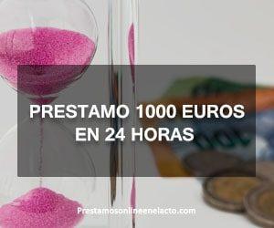 Prestamo 1000 euros en 24 horas