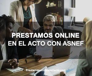 prestamos online en el acto con asnef