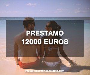 prestamo 12000 euros