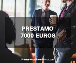 prestamo 7000 euros