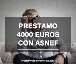 Prestamo 4000 euros con ASNEF