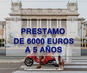 Prestamo de 6000 euros a 5 años