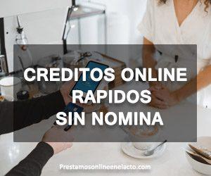 creditos online rapidos sin nomina